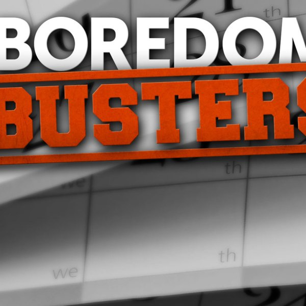 Saturday Boredom Busters: June 15th, 2019